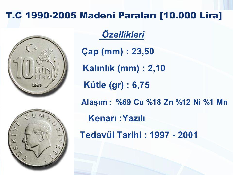 T.C 1990-2005 Madeni Paraları [10.000 Lira]
